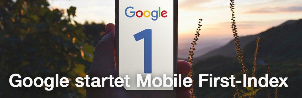 Google geht mit Mobile First-Index an den Start