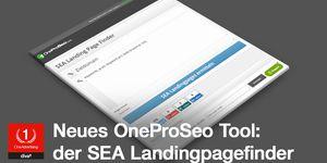 OneProSeo SEA Landingpage-Finder