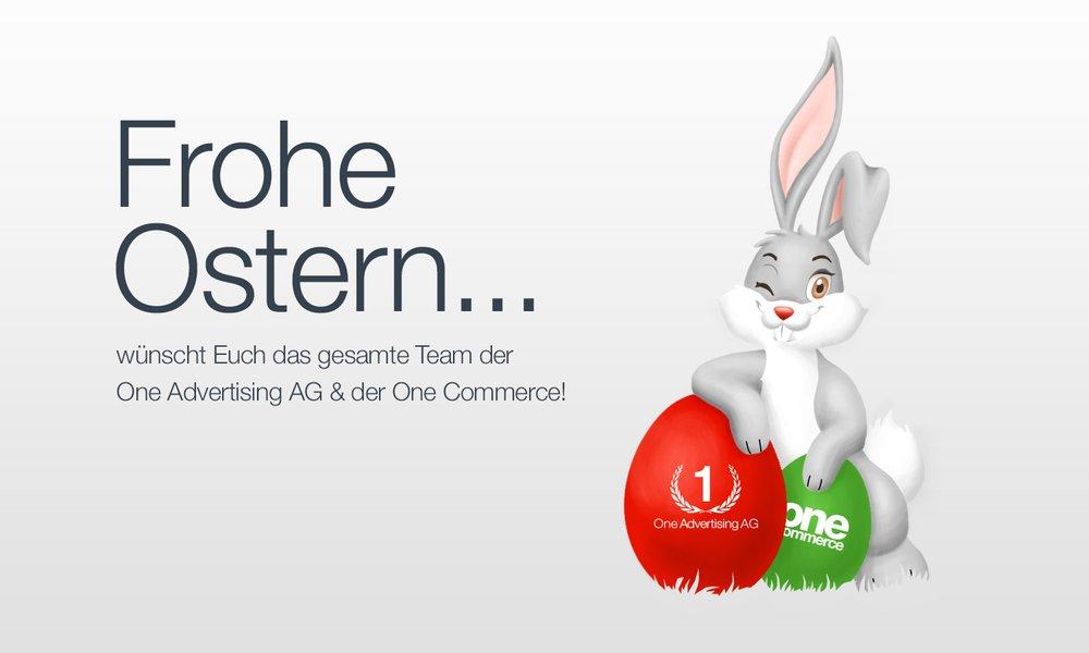 Frohe Ostern wünscht die One Advertising AG